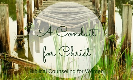A Conduit for Christ