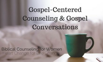 6 Free Resources for Teaching Gospel-Centered Counseling & Gospel Conversations