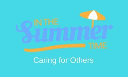 A Care-Full Summer