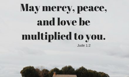 Multiplying Mercy, Peace, and Love