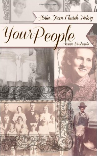 Your People: Stories From Church History