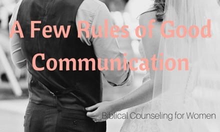 A Few Rules of Good Communication