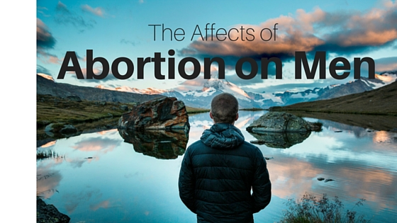 The Affects of Abortion on Men