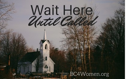 Wait Here Until Called