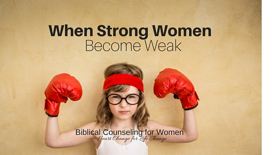 When Strong Women Become Weak