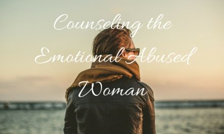 Counseling the Emotionally Abused Woman