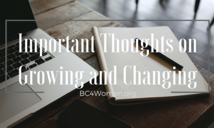 Important Thoughts on Growing and Changing