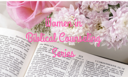 Women in Biblical Counseling Series, Interview with Sherry Allchin