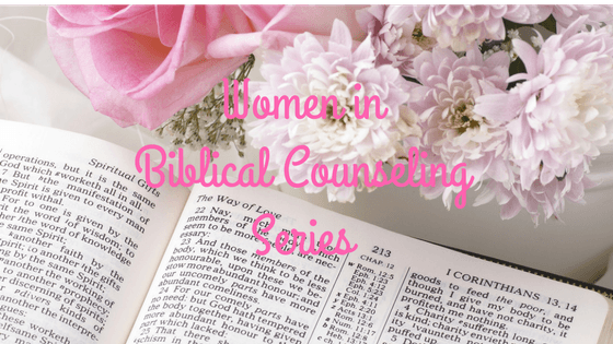 Women in Biblical Counseling Series, Interview with Karen Pickering