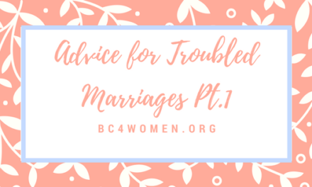 Advice for Troubled Marriages